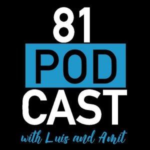 81 Podcast