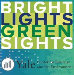 Bright Lights, Green Sights – Yale Podcast Network