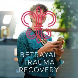 Betrayal Trauma Recovery
