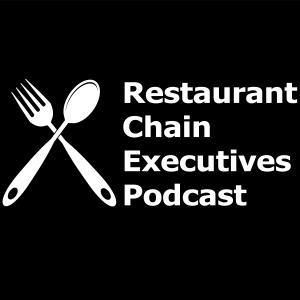 Restaurant Chain Executives Podcast