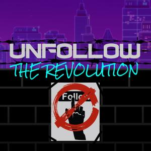 UnfollowTheRevolution