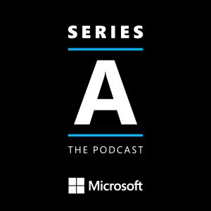 Series A - The Podcast