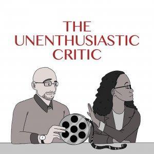 The Unenthusiastic Critic
