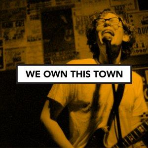 We Own This Town: Music