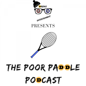DAENO Entertainment Presents: The Poor Paddle Podcast