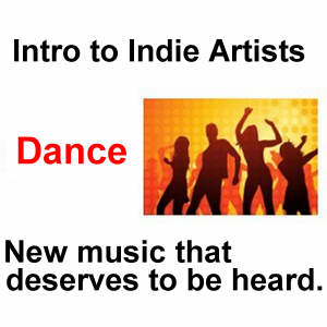 Intro to Indie Artists - Dance