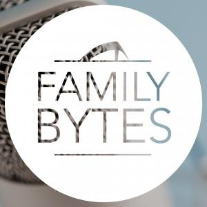 Family Bytes Podcast