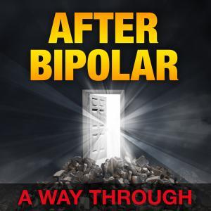 After Bipolar Podcast