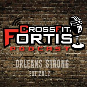 CrossFit Fortis Podcast