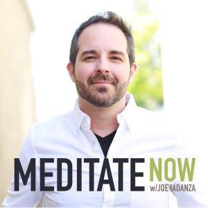 Meditate Now with Joe Iadanza