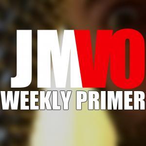 JMVO Weekly Primer