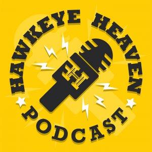 The Hawkeye Heaven Podcast