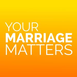 Your Marriage Matters Podcast