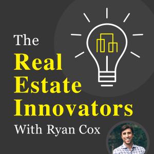 The Real Estate Innovators