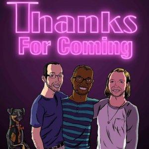 Thanks for Coming! A RuPaul's Drag Race Podcast