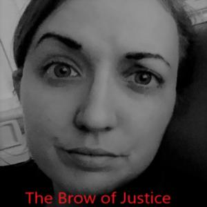 The Brow of Justice