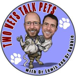 Two Vets Talk Pets: A veterinary podcast for animal lovers and pet owners