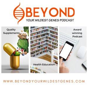 Beyond Your Wildest Genes