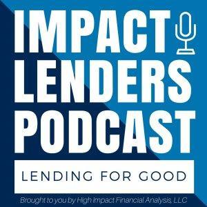 Impact Lenders Podcast