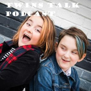 Twins Talk With Emme and Ruby Podcast