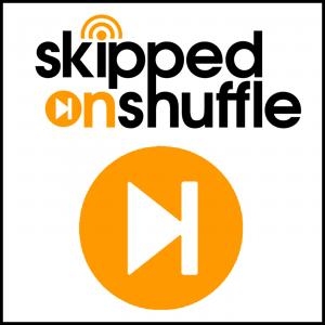 Skipped on Shuffle