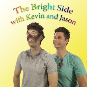 The Bright Side with Kevin & Jason