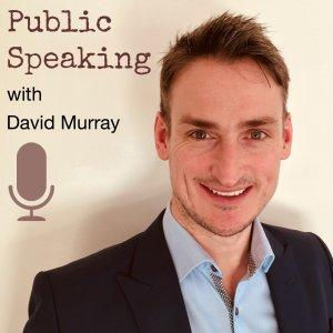 Public Speaking with David Murray