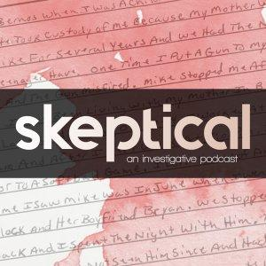 Skeptical: A True Crime Podcast