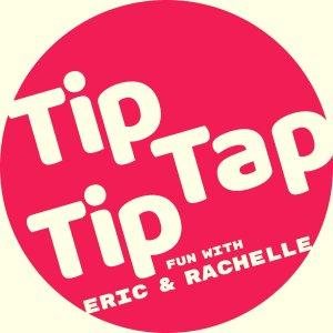 Tip Tap Tip – Your Favourite Podcast!