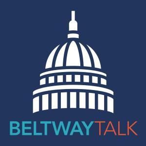 Beltway Talk