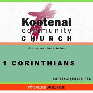 Kootenai Church: Adult Sunday School - 1 Corinthians