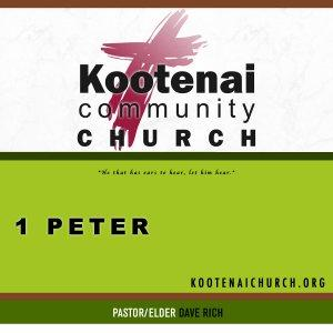 Kootenai Church: 1 Peter
