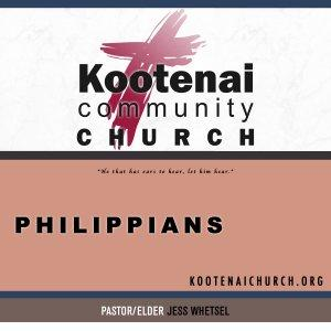 Kootenai Church: Adult Sunday School - Philippians