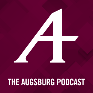 The Augsburg Podcast