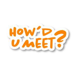 How'd U Meet?