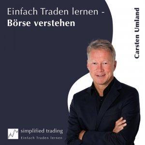 Einfach Traden lernen  - Börse verstehen