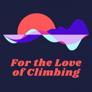For the Love of Climbing