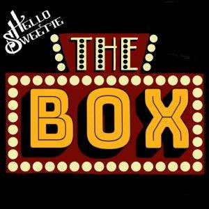 The Box by Hello Sweetie Podcast