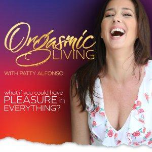 Orgasmic Living
