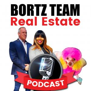 Bortz Team Real Estate Podcast