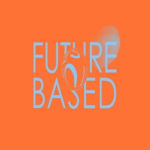 Future Based Podcast