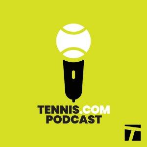 The TENNIS.com Podcast