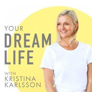 Your Dream Life with Kristina Karlsson, kikki.K