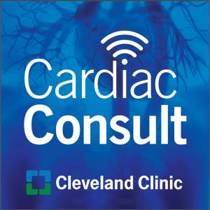 Cardiac Consult: A Cleveland Clinic Podcast for Healthcare Professionals