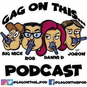 Gag On This...Podcast