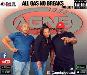 All Gas No Breaks Podcast