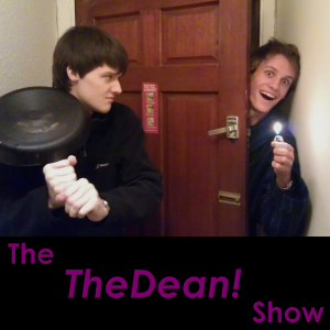 The TheDean! Show