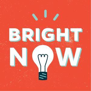 Bright Now