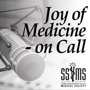 Joy of Medicine-on Call