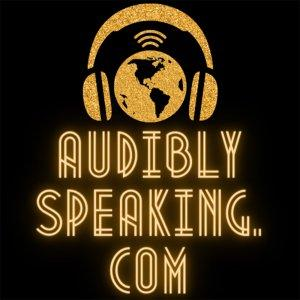 Audibly Speaking: Listening to History Cover Art